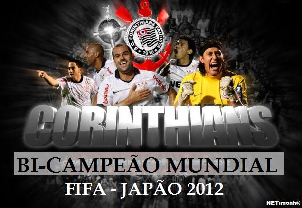 Fifa Corinthians bi Campeão Mundial Corinthians é Bi-campeão