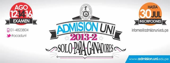 Resultados Examen UNI 2013-2 16 de Agosto 2013 ADMISION
