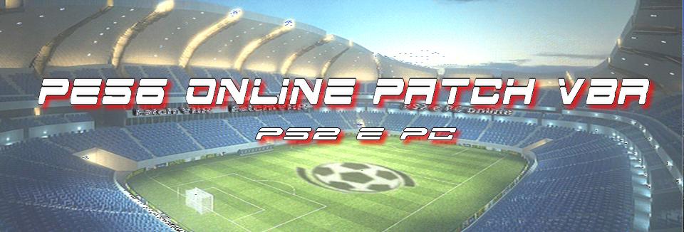 PES6 PS2 e PC PATCH VBR ONLINE