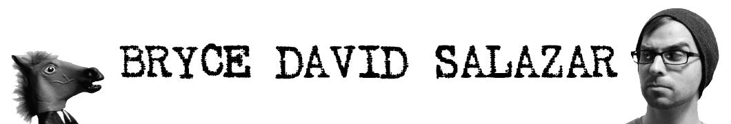 Bryce David Salazar
