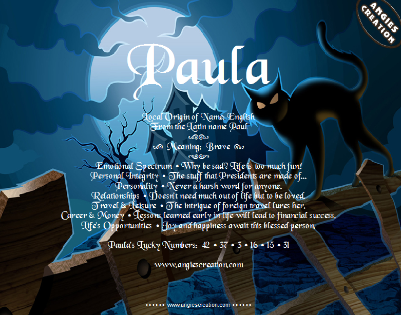 The meaning of the name - Paula