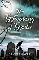 Win The Ghosting of Gods by Cricket Baker (UK,US & CANADA) Ends 31st May 2013