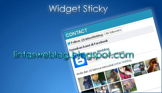Membuat Widget Sidebar menempel di Blog