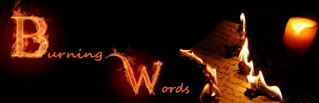 Burning Words