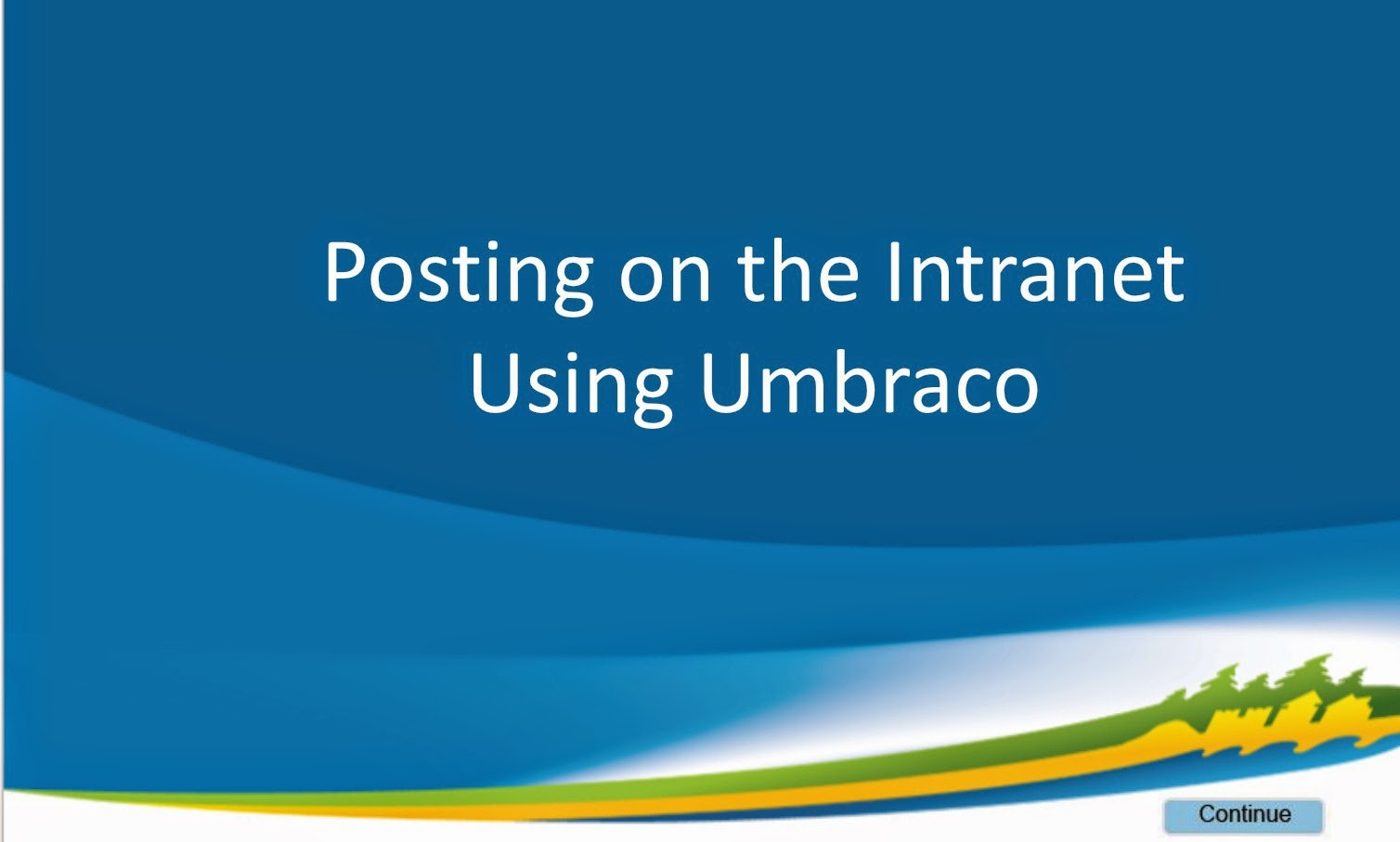 Front page of the Posting on the Intranet Using Umbraco Program