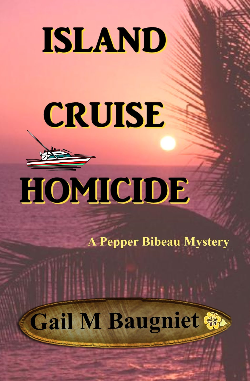 ISLAND CRUISE HOMICIDE