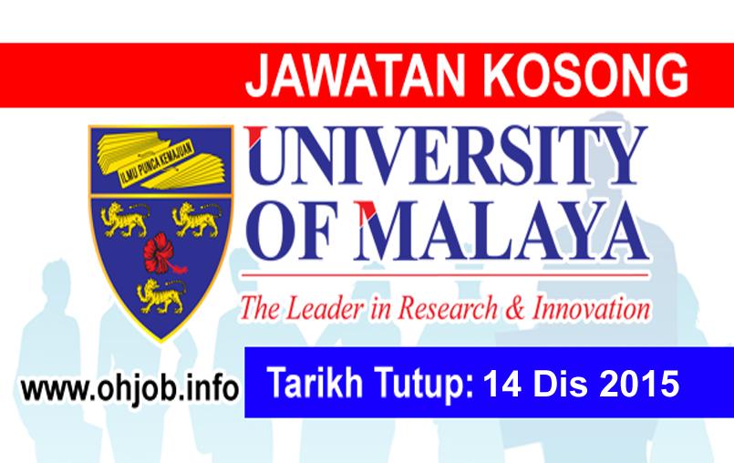 Jawatan Kerja Kosong Universiti Malaya (UM) logo www.ohjob.info disember 2015