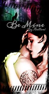 Be Mine + Extras