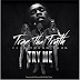 Trae Tha Truth (Ft. Young Thug) - Try Me