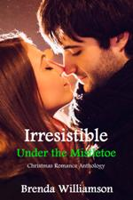 Irresistible Under the Mistletoe