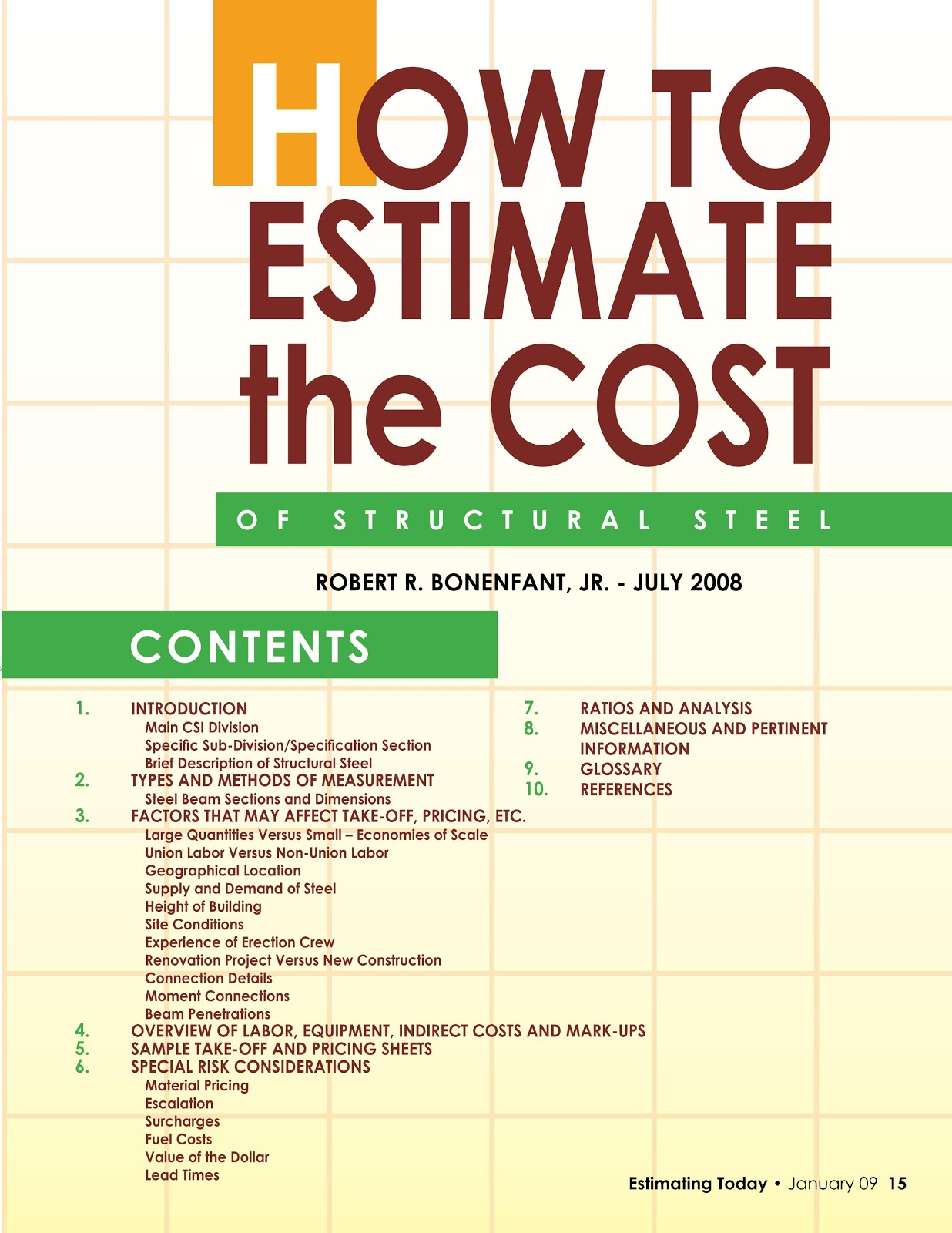 how to estimate the cost of Estimate definition, to form an approximate judgment or opinion regarding the worth, amount, size, weight, etc, of calculate approximately: to estimate the cost of.