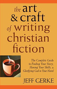Pursuing the truth must have for christian fiction writers for How to write a craft book