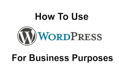 How to use Wordpress for Business Purpose