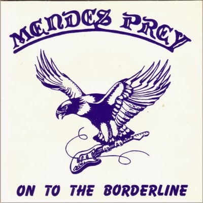 Mendes Prey - On to the Borderline 1982 NWOBHM