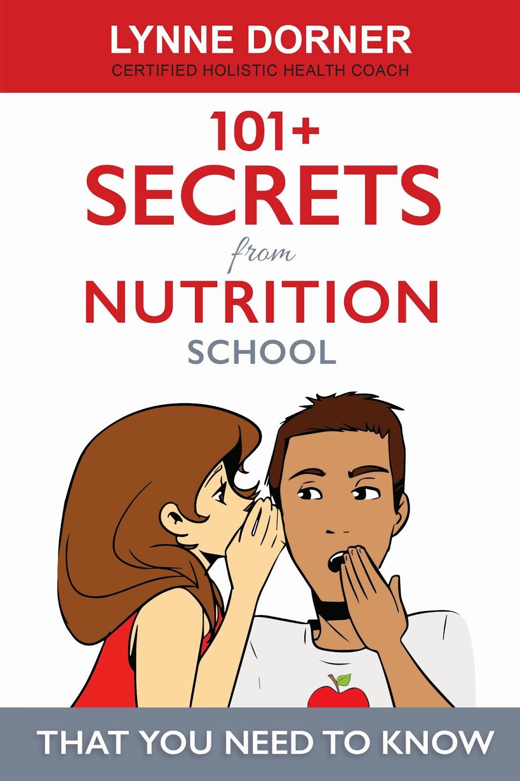 101+ secrets, nutrition school, lynne dorner, diet, fitness