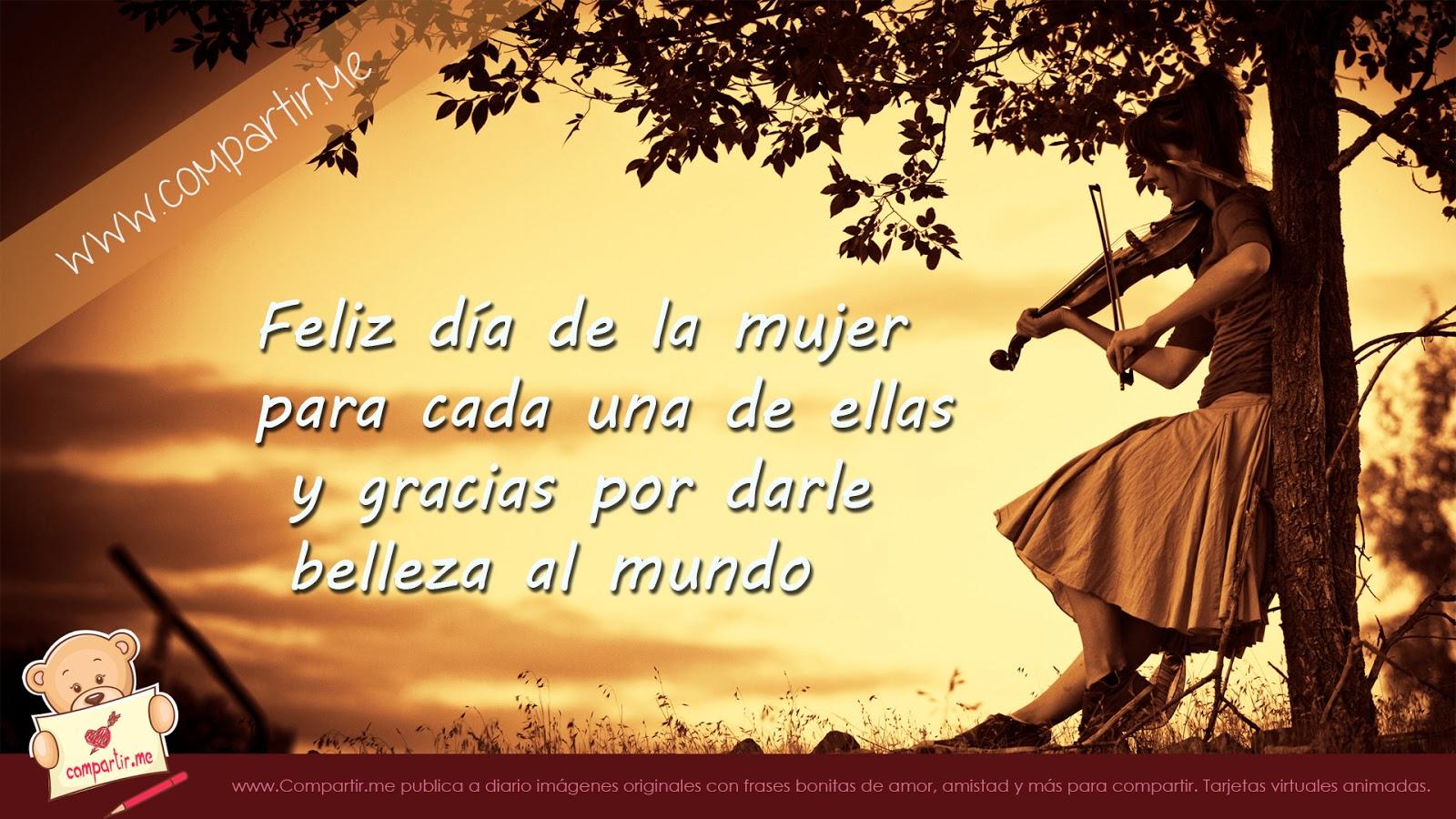 Related to Imagenes de Amor: Feliz Dia de la Mujer Con Frases