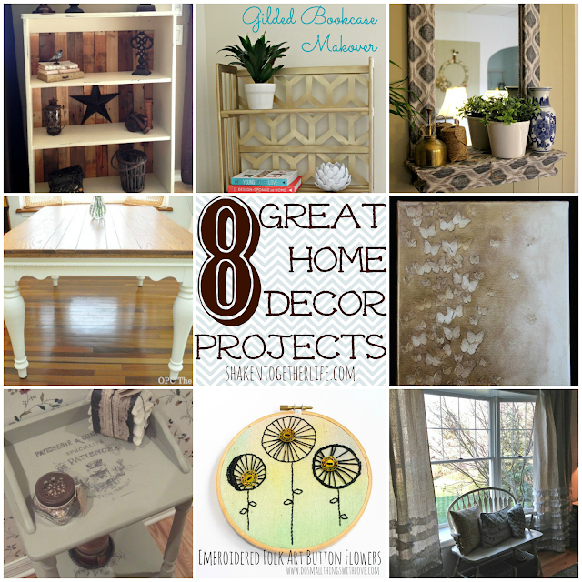8 Great Home Decor Projects DIY Features From The What 39 S Shakin 39