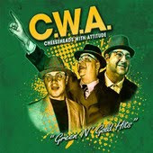 C.W.A. = Cheeseheads With Attitudes