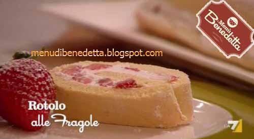 Torta alle fragole ricetta benedetta parodi