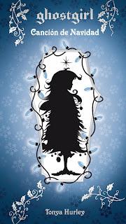 Ghostgirl: Canción de navidad de Tonya Hurley