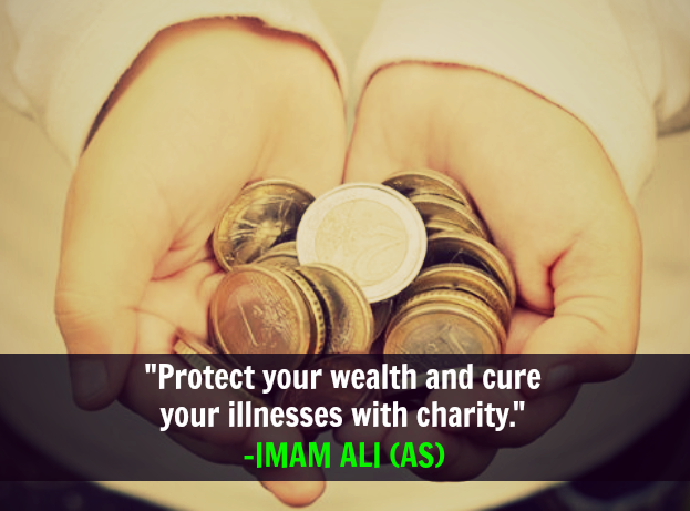 Protect your wealth and cure your illnesses with charity.
