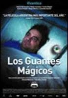LOS GUANTES MÁGICOS (Martin Rejtman, 2003)