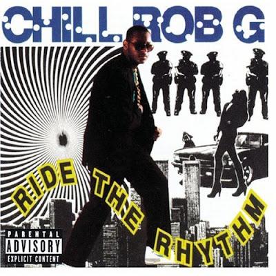 Chill Rob G - Ride The Rhythm (1990)