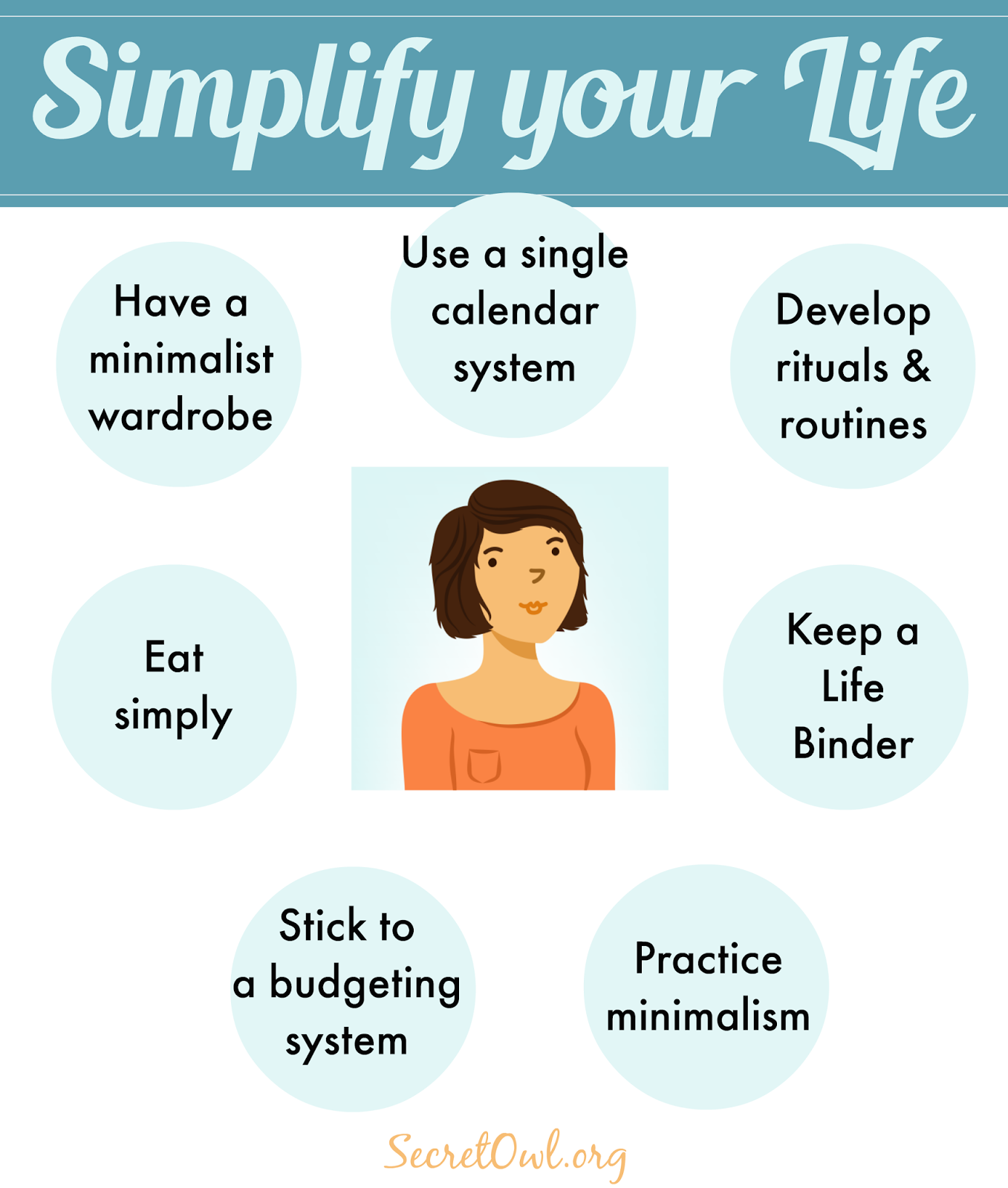 Secret owl society 7 ways to simplify your life for Simple minimalist lifestyle