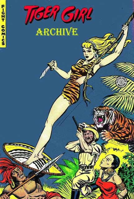 Tiger Girl Archive - 3 volumes - Fight Comics - Jungle Girls - Jungle Comics [Complete collection]