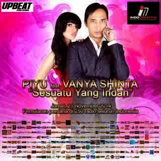 Piyu Feat. Vanya Shinta – Sesuatu Yang Indah