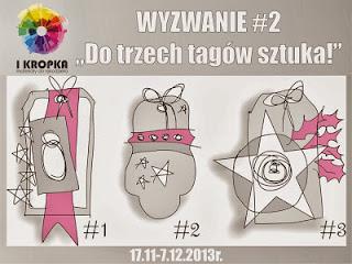http://pracownia-i-kropka.blogspot.com/2013/11/wyzwanie-2-do-trzech-tagow-sztuka.html