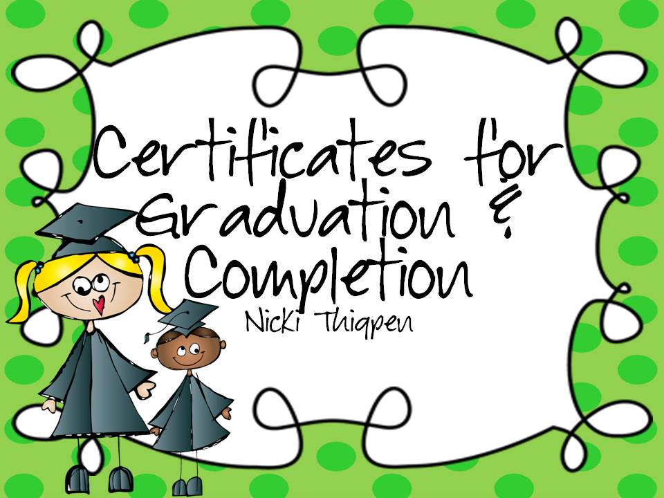 https://www.teacherspayteachers.com/Product/Editable-GraduationCertificate-of-Completion-Certificates-703262