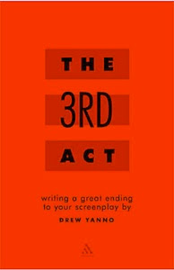 THE 3RD ACT - WRITING A GREAT ENDING TO YOUR SCREENPLAY