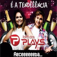 FORRÓ DOS PLAYS-MUSICAS NOVAS - REPERTORIO 2013