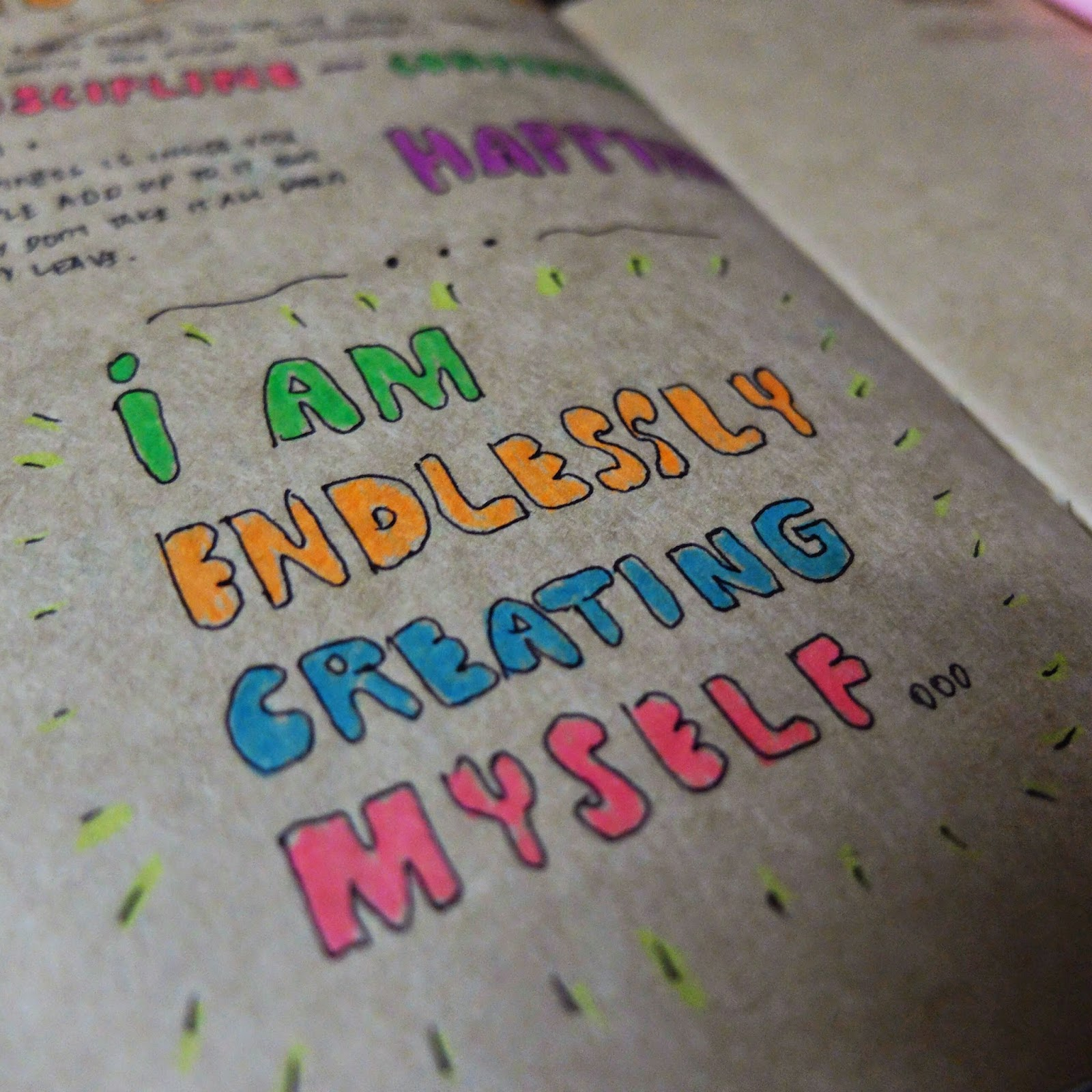 I am endlessly creating myself.