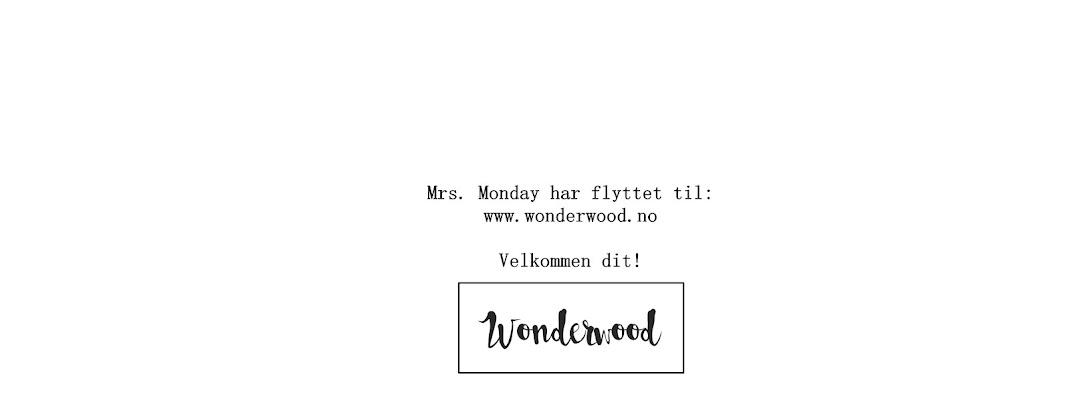 Mrs. Monday