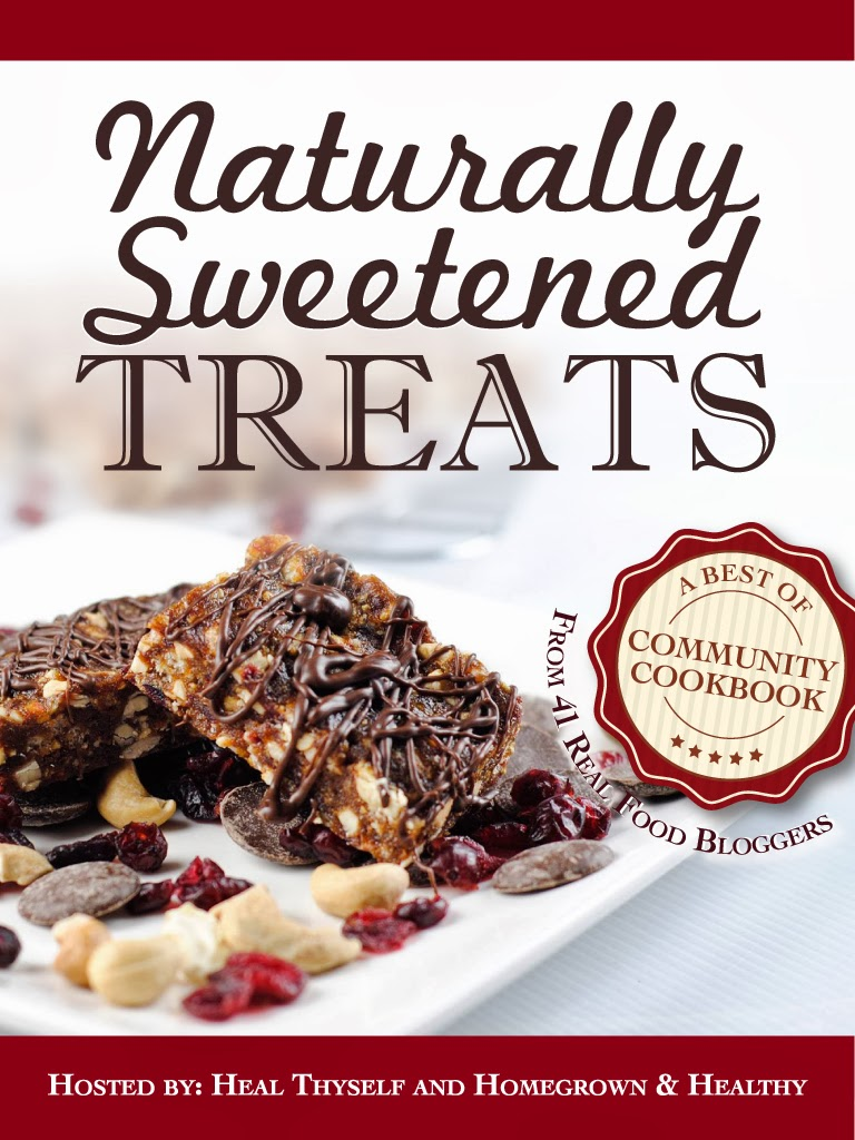 Naturally Sweetened Treats - an e-cookbook!