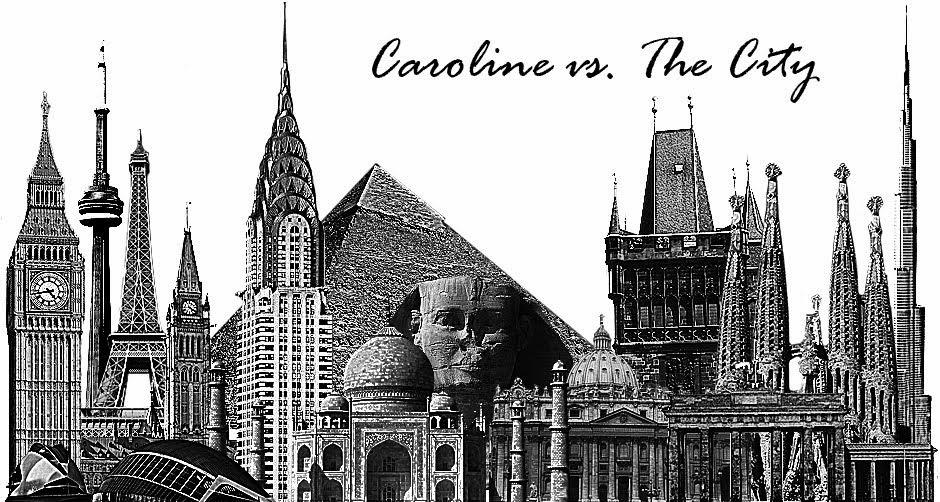 Caroline vs. the City