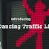 Smart Idea: Dancing Traffic Light