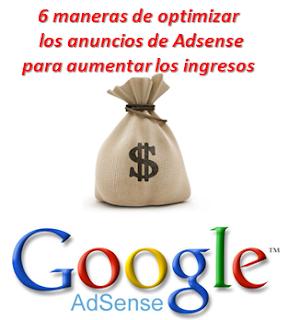 6 maneras de optimizar los anuncios de Adsense para aumentar los ingresos