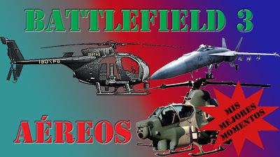 Battlefield 3 Mis Mejores Momentos Aéreos