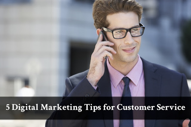 Digital Marketing Tips for Customer Service