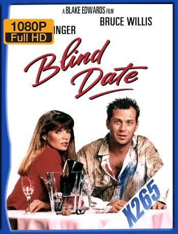 Blind Date (1987) x265 [1080p] [Latino] [GoogleDrive] [RangerRojo]