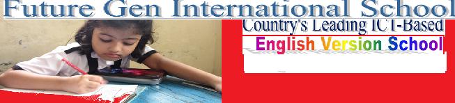 Future Gen International School