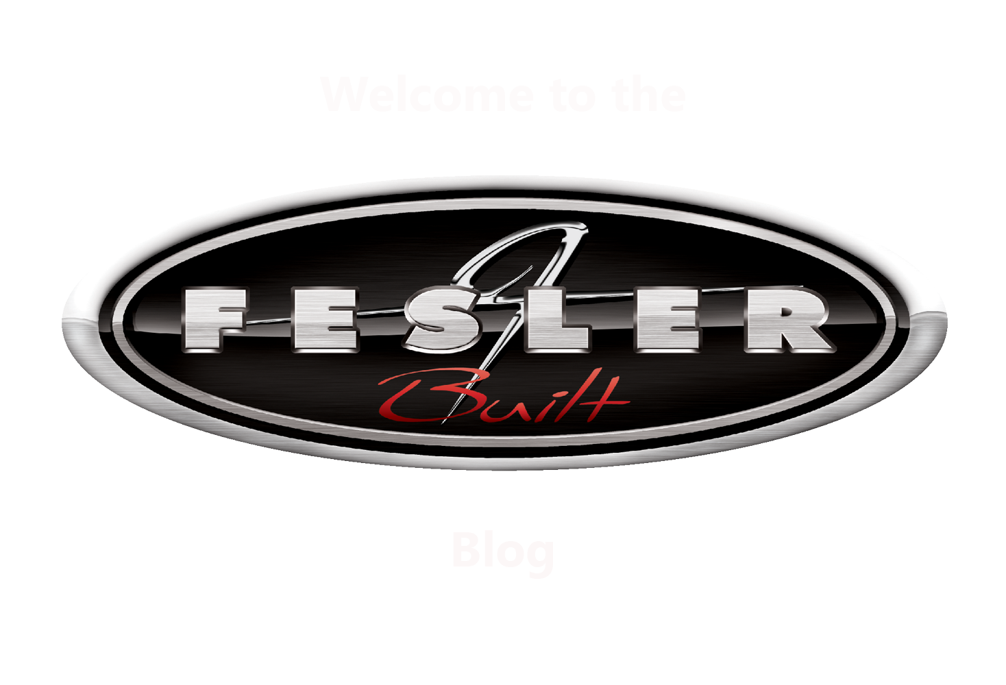 The Fesler Built Blog - where things get real fast!