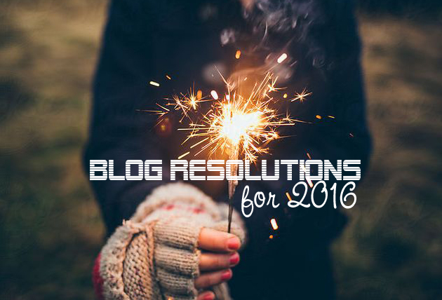 Blog Resolutions for 2016 | Katie Kirk Loves