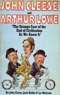 The Strange Case of the End of Civilization as We Know It Starring John Cleese and Arthur Lowe Art