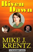Riven Dawn - A FLAGSHIP Novel - Click to Read an Excerpt