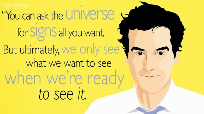 Ted Mosby quote about the universe