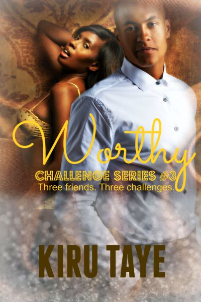 Worthy by Kiru Taye